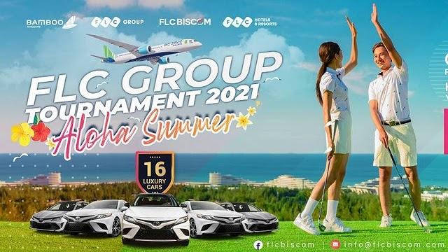 Giải đấu FLC Group Tournament 2021 – Aloha Summer chính thức khởi tranh